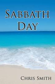 Sabbath Day by Chris Smith