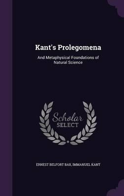 Kant's Prolegomena by Ernest Belfort Bax