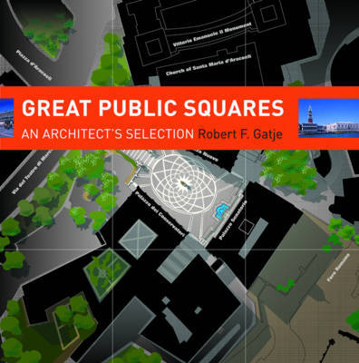 Great Public Squares by Robert F. Gatje image