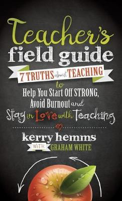 Teacher's Field Guide by Kerry Hemms image