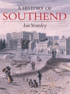 Southend A History by Ian Yearsley image