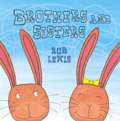 Brothers and Sisters by Rob Lewis image