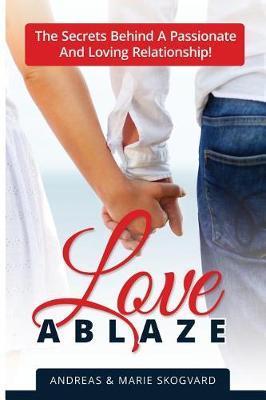Love Ablaze by Inzikt Skogvard