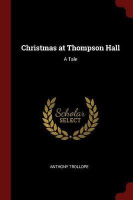 Christmas at Thompson Hall by Anthony Trollope image