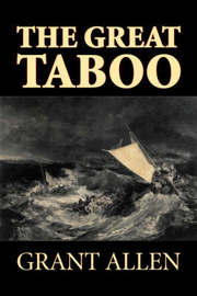 The Great Taboo by Grant Allen, Fiction, Classics, Action & Adventure by Grant Allen image