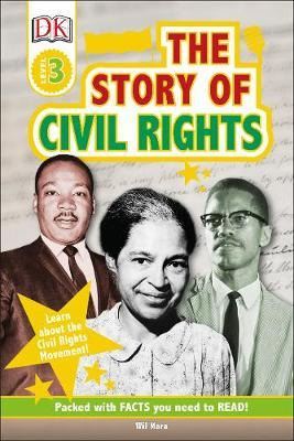 The Story Of Civil Rights by Wil Mara
