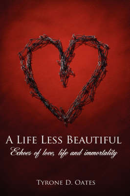 A Life Less Beautiful by Tyrone D. Oates image