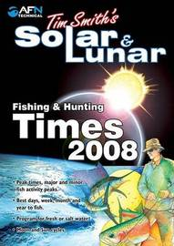 Tim Smith's Solar & Lunar Fishing & Hunting Times by Tim Smith image