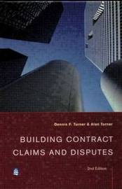 Building Contract Claims and Disputes by Dennis F. Turner image