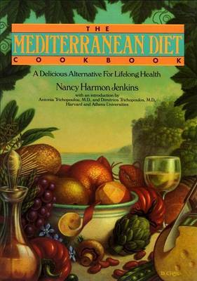 The Mediterranean Diet Cookbook: A Delicious Alternative for Lifelong Health by Nancy Harmon Jenkins image