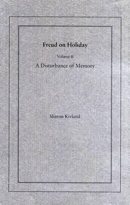 Freud on Holiday: v. 2 by Sharon Kivland