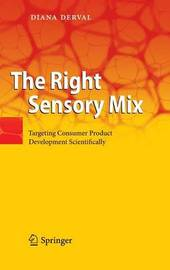The Right Sensory Mix by Diana Derval
