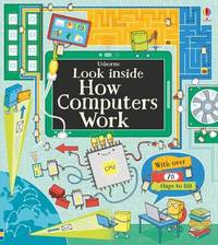 Look Inside How Computers Work by Alex Frith