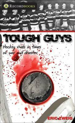 Tough Guys by Eric Zweig