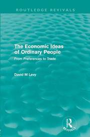 The economic ideas of ordinary people by David Levy