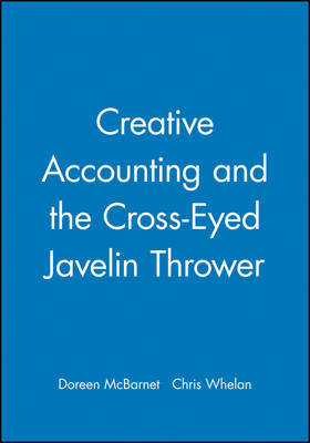 Creative Accounting and the Cross-Eyed Javelin Thrower by Chris Whelan