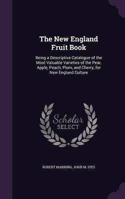The New England Fruit Book by Robert Manning image