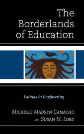 The Borderlands of Education by Susan M. Lord