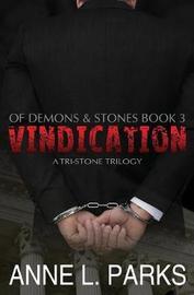 Vindication by Anne L Parks