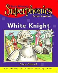 Purple Storybook: White Knight by Clive Gifford image