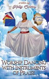 Worship Dancing with Instrument of Praise by Kelly Sobers image