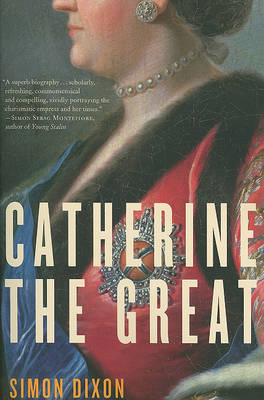 Catherine the Great by Simon Dixon image