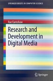 Research and Development in Digital Media by Rae Earnshaw
