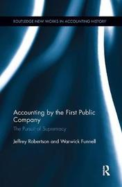 Accounting by the First Public Company by Warwick Funnell image