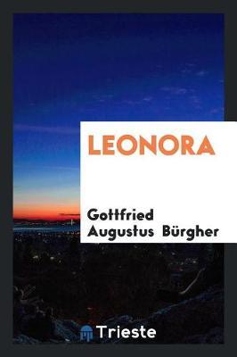 Leonora by Gottfried Augustus Burgher image