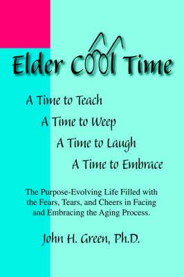 Elder Cool Time by John H. Green image