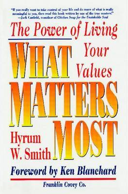 What Matters Most: The Power of Living Your Values by Smith image