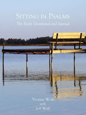Sitting in Psalms - The Daily Devotional and Journal by Yvonne, Wolf image