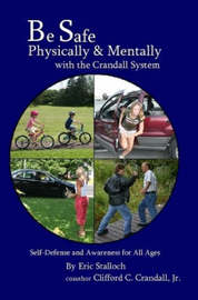 Be Safe Physically and Mentally with the Crandall System by Clifford Crandall image