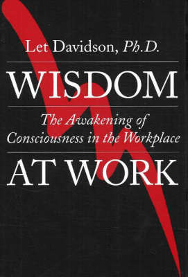 Wisdom at Work by Let Davidson