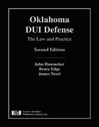 Oklahoma DUI Defense by John Hunsucker