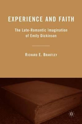 Experience and Faith by Richard E Brantley