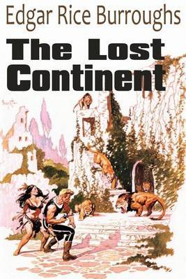 The Lost Continent by Edgar , Rice Burroughs image