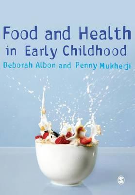 Food and Health in Early Childhood by Deborah Albon image