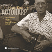 Masters of Old-time Country Autoharp by Various Artists