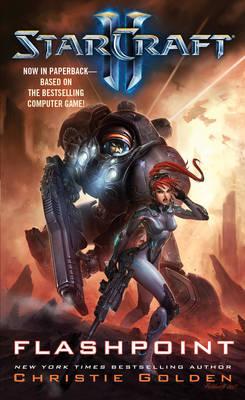 StarCraft II: Flashpoint by Christie Golden
