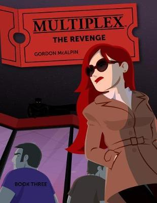 Multiplex: The Revenge by Gordon McAlpin image