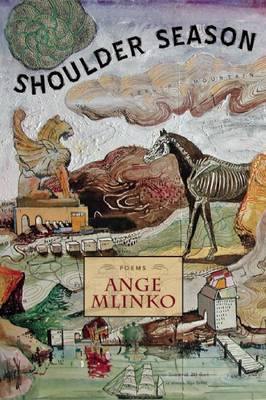 Shoulder Season by Ange Mlinko