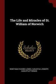 The Life and Miracles of St. William of Norwich by Montague Rhodes James image