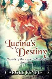 Lucina's Destiny by Carole Penfield image