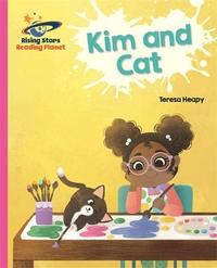 Reading Planet - Kim and Cat - Pink A: Galaxy by Teresa Heapy