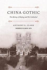 China Gothic by Anthony E. Clark