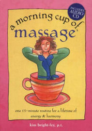 The Morning Cup of Massage by Kim Bright-Fey image