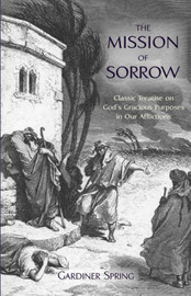 The Mission of Sorrow by Gardiner Spring image