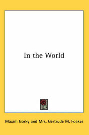In the World by Maxim Gorky image
