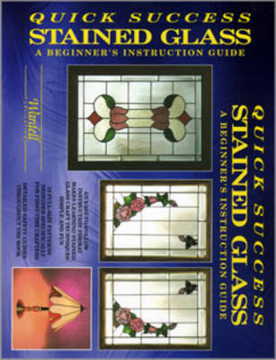 Quick Success Stained Glass by Randy Wardell